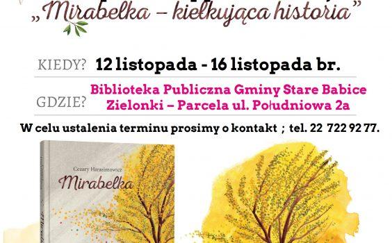 """Akcja """"Mirabelka – kiełkująca historia w 100licy""""  w naszej bibliotece."""