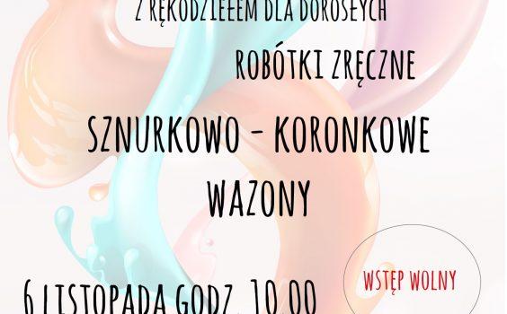 Listopadowe robótki zręczne /6 listopada br./