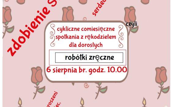 Sierpniowe robótki zręczne /6.08.19 r./