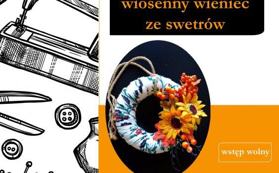 Pomysły na własnoręcznie wykonane wiosenne dekoracje, czyli marcowe robótki zręczne.