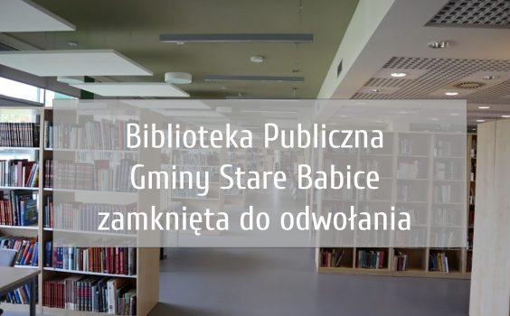 Ograniczenie działalności Babickiej Biblioteki przedłużone do odwołania.