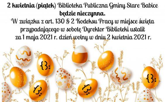 2 kwietnia (piątek) Biblioteka Publiczna Gminy Stare Babice będzie nieczynna.