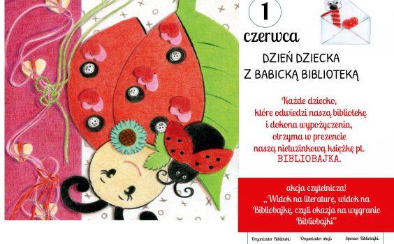 Miłość do czytania jest prezentem na całe życie!, czyli Dzień Dziecka z Babicką Biblioteką.